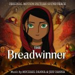 Breadwinner (The ) (Mychael Danna & Jeff Danna) UnderScorama : Décembre 2017