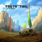 Tooth And Tail (Austin Wintory) UnderScorama : Octobre 2017