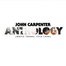 Anthology: Movie Themes 1974-1998 (John Carpenter) UnderScorama : Novembre 2017