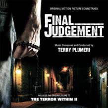 Final Judgement / The Terror Within II (Terry Plumeri) UnderScorama : Décembre 2017