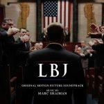 LBJ (Marc Shaiman) UnderScorama : Décembre 2017