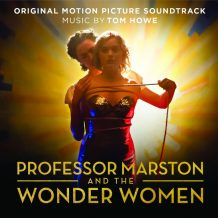 Professor Marston And The Wonder Women (Tom Howe) UnderScorama : Novembre 2017