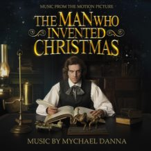 Man Who Invented Christmas (The) (Mychael Danna) UnderScorama : Décembre 2017