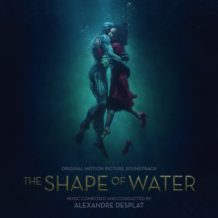 Shape Of Water (The) (Alexandre Desplat) UnderScorama : Décembre 2017