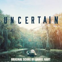 Uncertain (Daniel Hart) UnderScorama : Novembre 2017