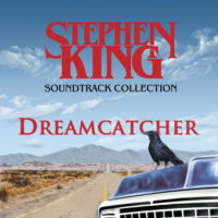 The Stephen King Soundtrack Collection : Dreamcatcher