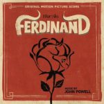 Ferdinand (John Powell) UnderScorama : Janvier 2018