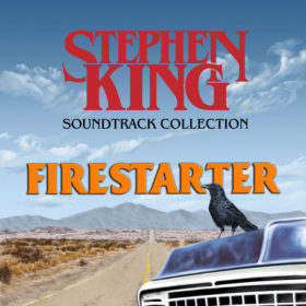 The Stephen King Soundtrack Collection : Firestarter