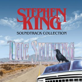 The Stephen King Soundtrack Collection : The Shining