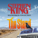 The Stephen King Soundtrack Collection : The Stand