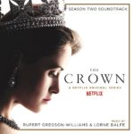Crown (The) (Season 2) (Rupert Gregson-Williams & Lorne Balfe) UnderScorama : Janvier 2018