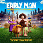 Early Man (Harry Gregson-Williams & Tom Howe) UnderScorama : Février 2018