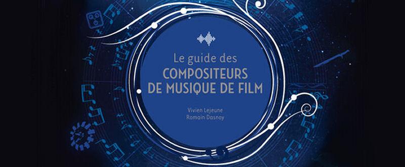Le Guide des Compositeurs de Musique de Film