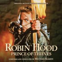 Robin Hood, Prince Of Thieves (Michael Kamen) UnderScorama : Février 2018