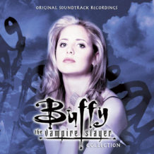Buffy The Vampire Slayer (Christophe Beck, Robert Duncan…) UnderScorama : Mai 2018