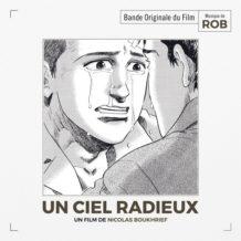 Ciel Radieux (Un) (Rob) UnderScorama : Février 2018
