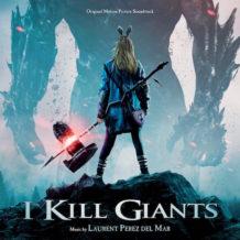 I Kill Giants (Laurent Perez Del Mar) UnderScorama : Avril 2018