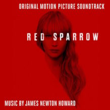 Red Sparrow (James Newton Howard) UnderScorama : Mars 2018