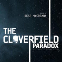 Cloverfield Paradox (The) (Bear McCreary) UnderScorama : Mars 2018