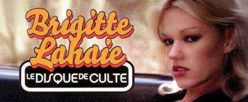 Brigitte Lahaie : le Disque de Culte Banner