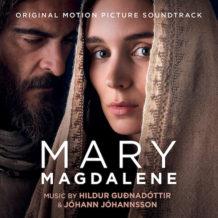 Mary Magdalene (Jóhann Jóhannsson & Hildur Guðnadóttir) UnderScorama : Avril 2018