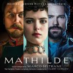 Mathilde (Marco Beltrami) UnderScorama : Avril 2018