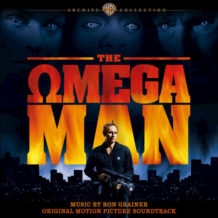 Omega Man (The) (Ron Grainer) UnderScorama : Mars 2018