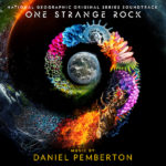 One Strange Rock (Daniel Pemberton) UnderScorama : Avril 2018