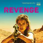 Revenge (Rob) UnderScorama : Mars 2018