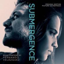 Submergence (Fernando Velázquez) UnderScorama : Mai 2018