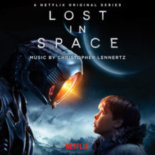 Lost In Space (Season 1) (Christopher Lennertz) UnderScorama : Mai 2018