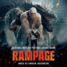 Rampage (Andrew Lockington) UnderScorama : Mai 2018