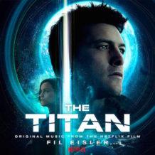 Titan (The) (Fil Eisler) UnderScorama : Mai 2018