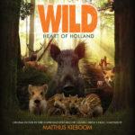 Wild: Heart Of Holland