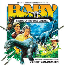 Baby: Secret Of The Lost Legend (Jerry Goldsmith) UnderScorama : Juin 2018