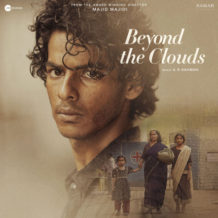 Beyond The Clouds (A.R. Rahman) UnderScorama : Mai 2018