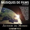 Balade autour du Monde avec le Ciné-Trio Embarquez pour un nouveau voyage musical avec les trois musiciens le dimanche 27 mai prochain