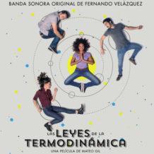 Leyes de la Termodinámica (Las) (Fernando Velázquez) UnderScorama : Mai 2018