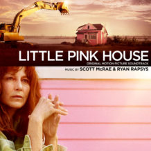 Little Pink House (Scott McRae & Ryan Rapsys) UnderScorama : Mai 2018
