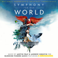 Symphony For Our World (Austin Fray & Andrew Christie) UnderScorama : Mai 2018