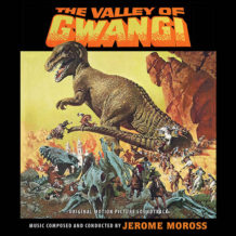 Valley Of Gwangi (The) (Jerome Moross) UnderScorama : Août 2018