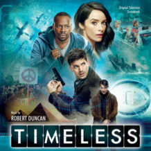 Timeless (Seasons 1 & 2) (Robert Duncan) UnderScorama : Mai 2018