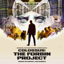 Colossus: The Forbin Project (Michel Colombier) UnderScorama : Août 2018