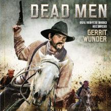 Dead Men (Gerrit Wunder) UnderScorama : Juin 2018