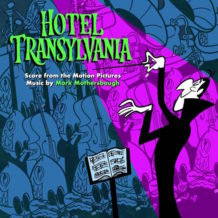 Hotel Transylvania Trilogy (Mark Mothersbaugh) UnderScorama : Août 2018
