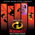 Incredibles 2 (Michael Giacchino) UnderScorama : Juillet 2018