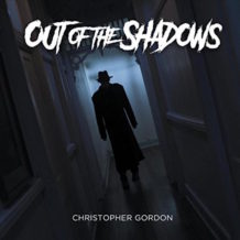 Out Of The Shadows (Christopher Gordon) UnderScorama : Juillet 2018