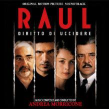 Raul, Diritto di Uccidere (Andrea Morricone) UnderScorama : Juin 2018