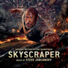 Skyscraper (Steve Jablonsky) UnderScorama : Août 2018