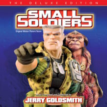 Small Soldiers (Jerry Goldsmith) UnderScorama : Juillet 2018
